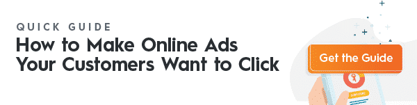 How to Make Online Ads Your Customers Want to Click