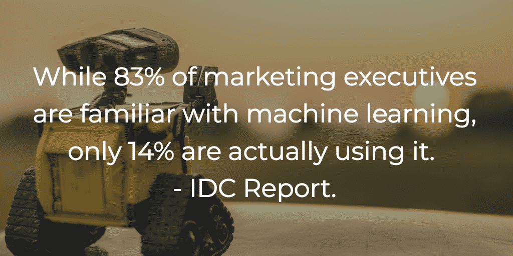 Marketers need to use more machine learning in their marketing initiatives