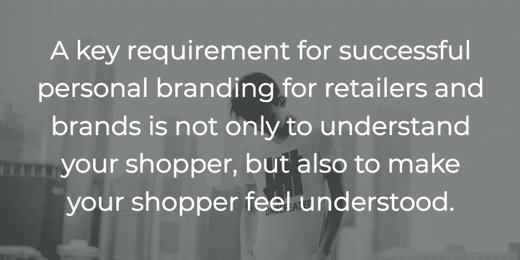 Retailers and personal branding