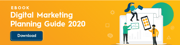 Click here to download the Digital Marketing Planning Guide 2020.