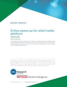 Hero image - Criteo opens up its retail media platform - Scott Denne - 451 Research