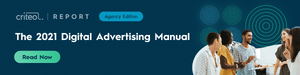 Click here to download The 2021 Digital Advertising Manual Agency Edition.